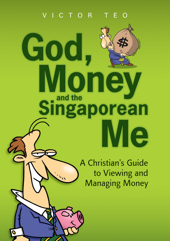 God, Money and the Singaporean Me