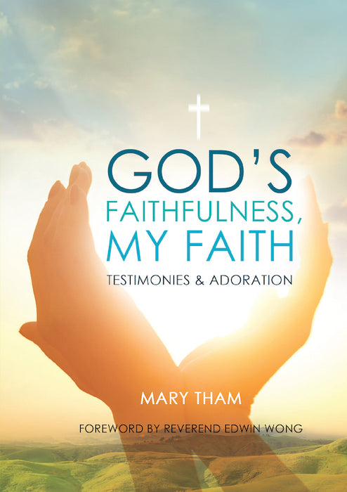 God's Faithfulness, My Faith - Localbooks.sg