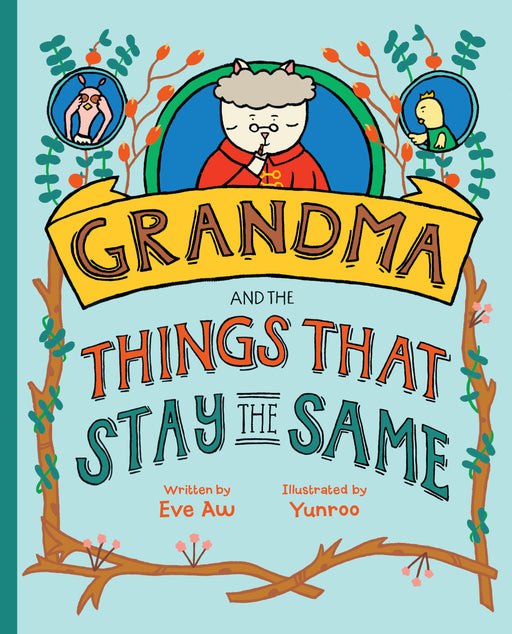 Grandma and the Things That Stays The Same