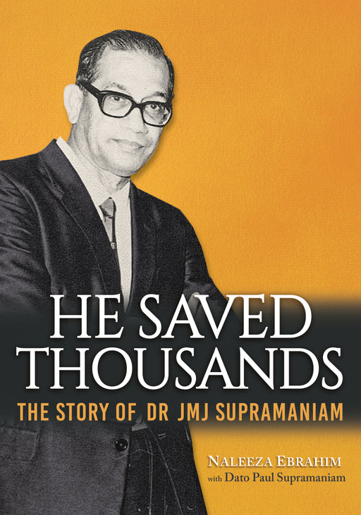 He Saved Thousands: The Story of Dr JMJ Supramaniam