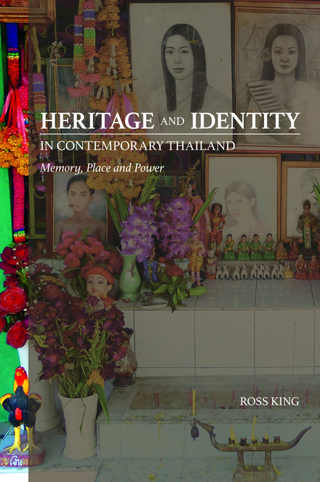 Heritage and Identity in Contemporary Thailand - Localbooks.sg