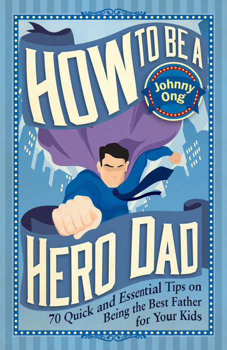 How To Be a Hero Dad