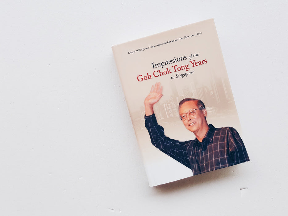 Impressions of the Goh Chok Tong Years in Singapore
