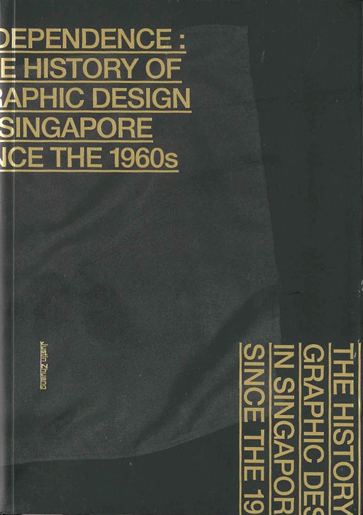 Independence The History of Graphic Design in Singapore since the 1960s Book Cover