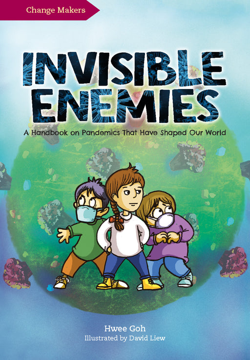 Invisible Enemies: A Handbook on Pandemics That Have Shaped Our World (Preorder)