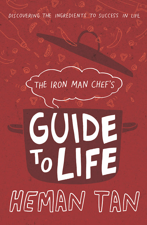 The Iron Man Chef's Guide to Life