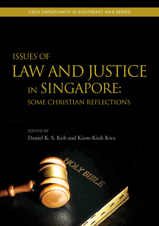 Issues of Law and Justice in Singapore