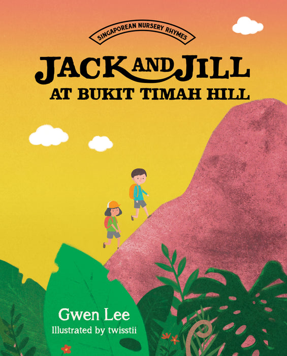 Jack and Jill at Bukit Timah Hill - Localbooks.sg