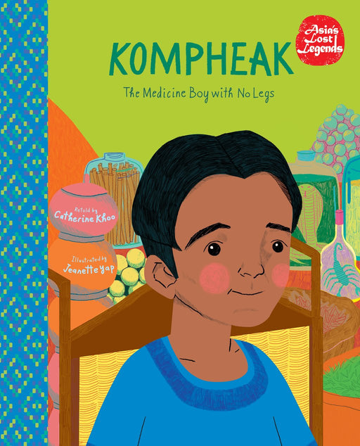 Kompheak: The Medicine Boy with No Legs - Localbooks.sg