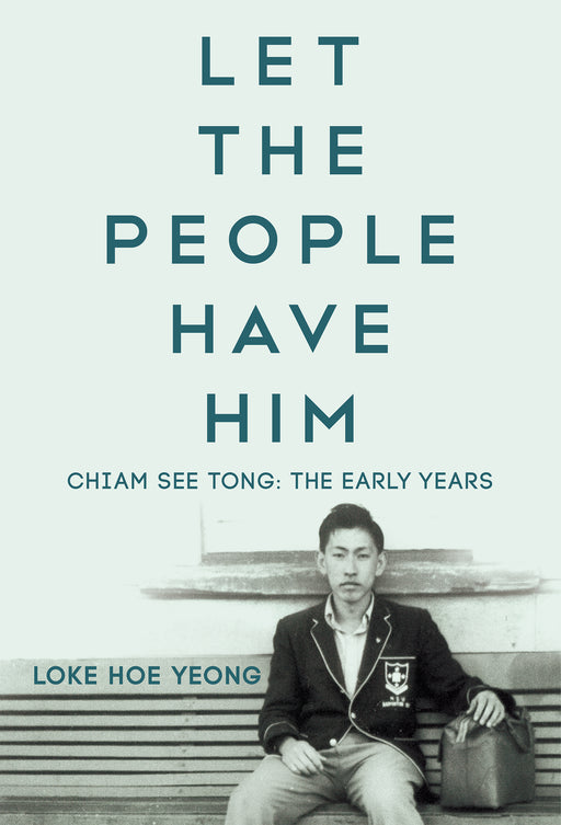 Let The People Have Him, Chiam See Tong: