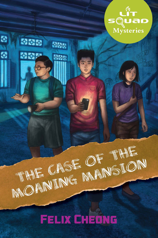 Lit Squad Mysteries: The Case of the Moaning Mansion (Book 1)