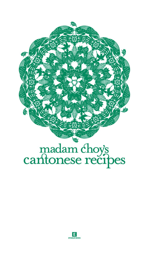 Madam Choy's Cantonese Recipes