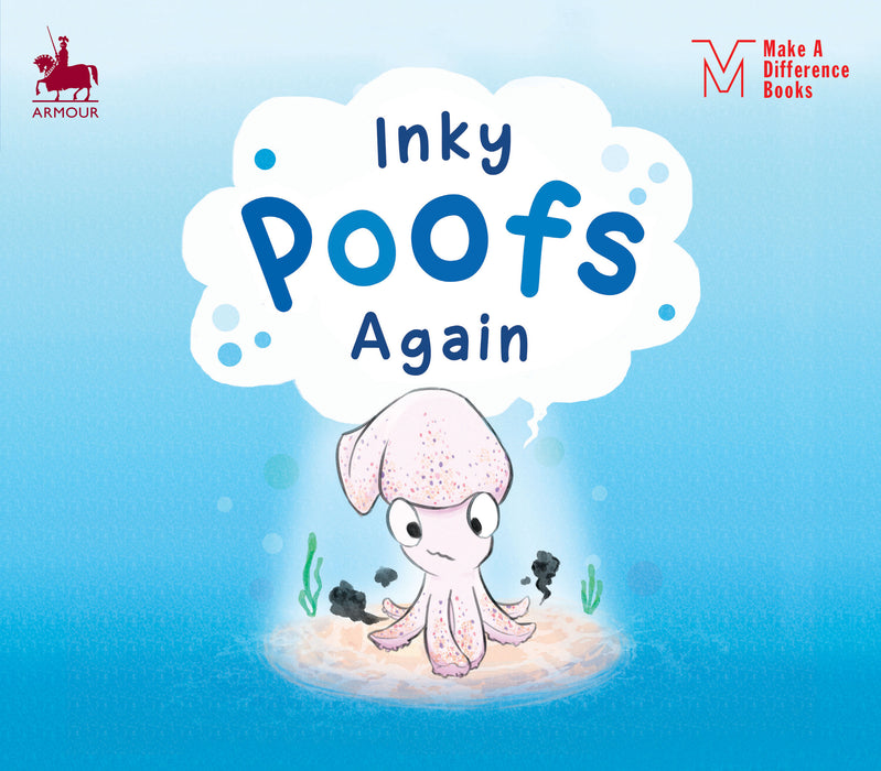 Make A Difference Books: Inky Poofs Again
