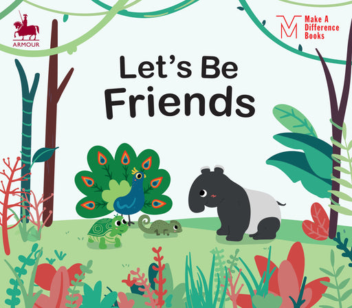 Make A Difference Books: Let's Be Friends