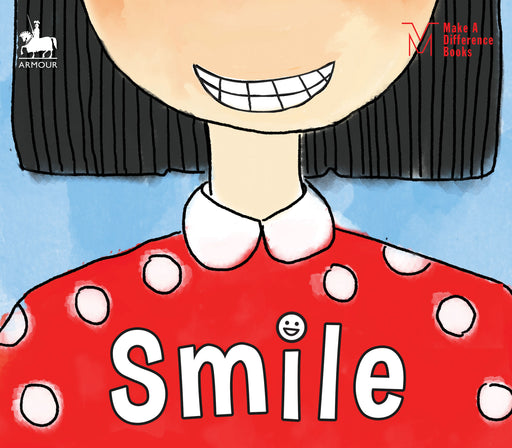 Make A Difference Books: Smile