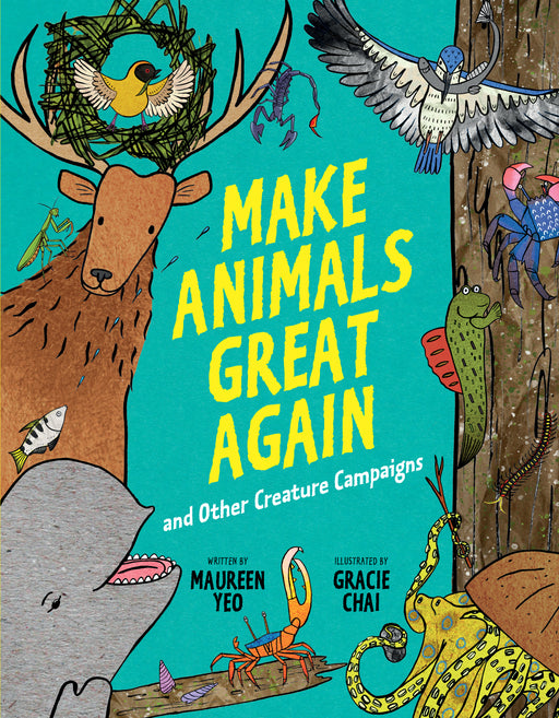 Make Animals Great Again and Other Creature Campaigns