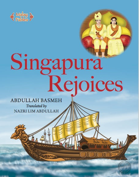Malay Fables: Singapura Rejoices