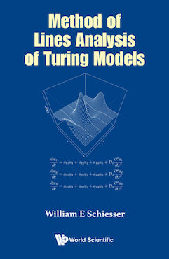 Method of Lines Analysis of Turing Models