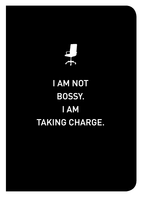 I Am Not Bossy. I Am Taking Charge. - Localbooks.sg
