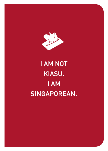 I Am Not Kiasu. I Am Singaporean. - Localbooks.sg