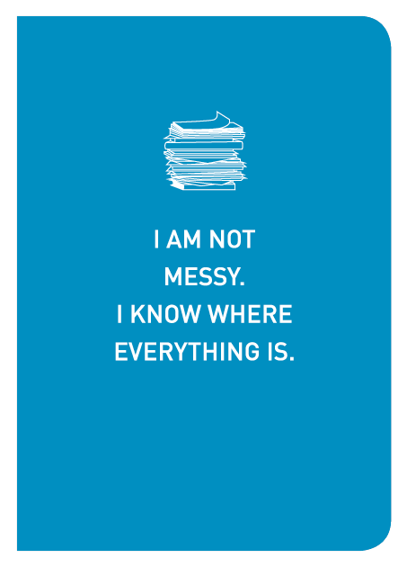 I Am Not Messy. I Know Where Everything Is. - Localbooks.sg