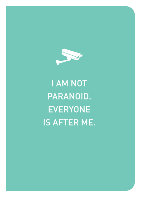 I Am Not Paranoid. Everyone Is After Me. - Localbooks.sg
