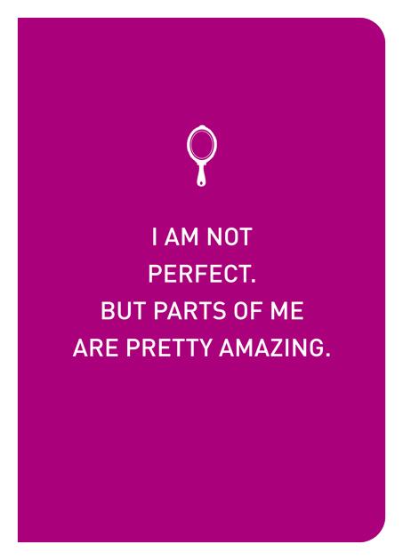 I Am Not Perfect. But Parts Of Me Are Pretty Amazing. - Localbooks.sg