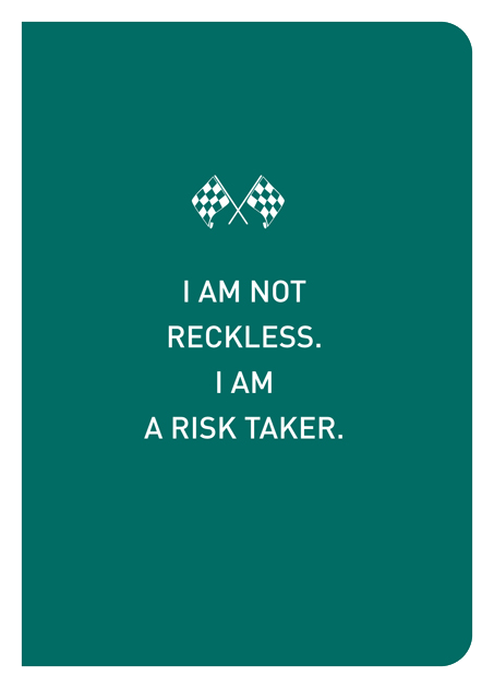 I Am Not Reckless. I Am A Risk Taker. - Localbooks.sg