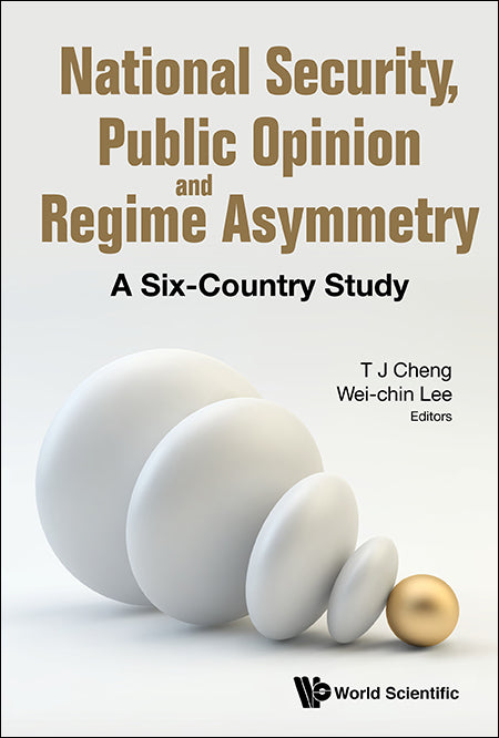 National Security, Public Opinion and Regime Asymmetry