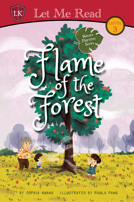 Nature Playtime Series (Level 3): Flame of the Forest