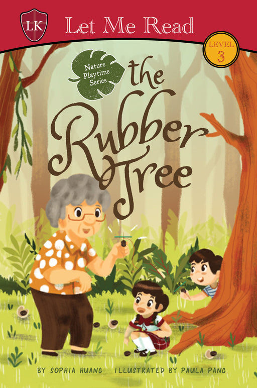 Nature Playtime Series (Level 3): The Rubber Tree