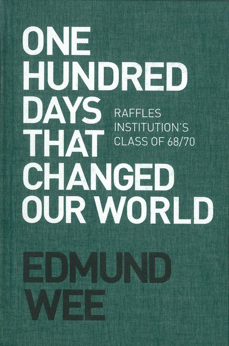 One Hundred Days That Changed Our World - Localbooks.sg