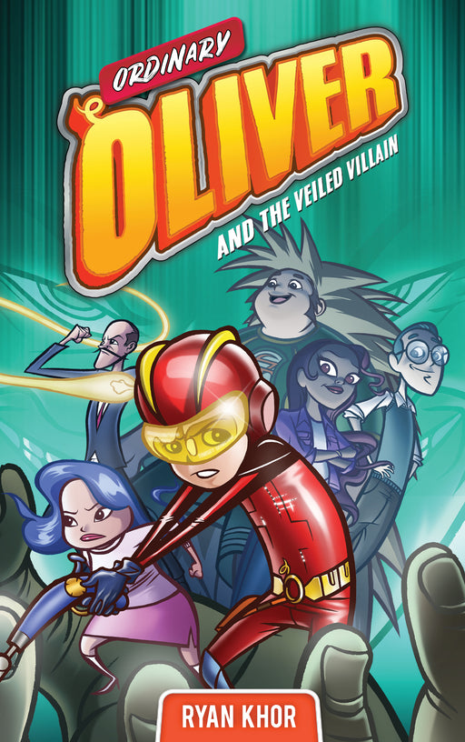 Ordinary Oliver and the Veiled Villain (Book 2)