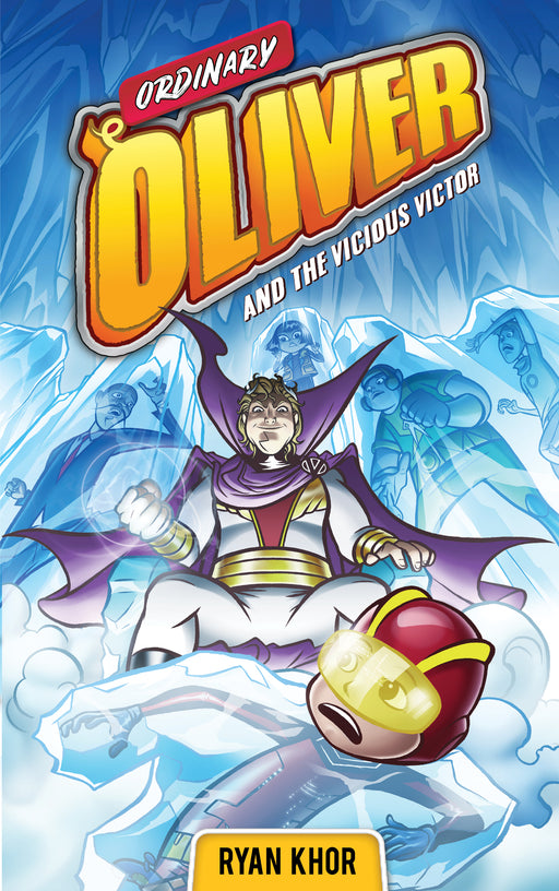 Ordinary Oliver and the Vicious Victor (Book 3)