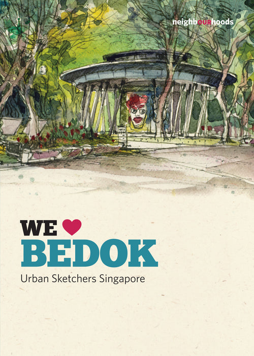 Our Neighbourhoods: We Love Bedok