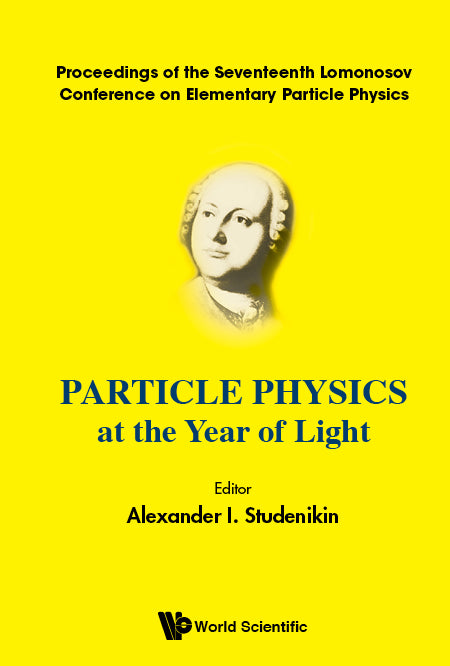 Particle Physics at the Year of Light