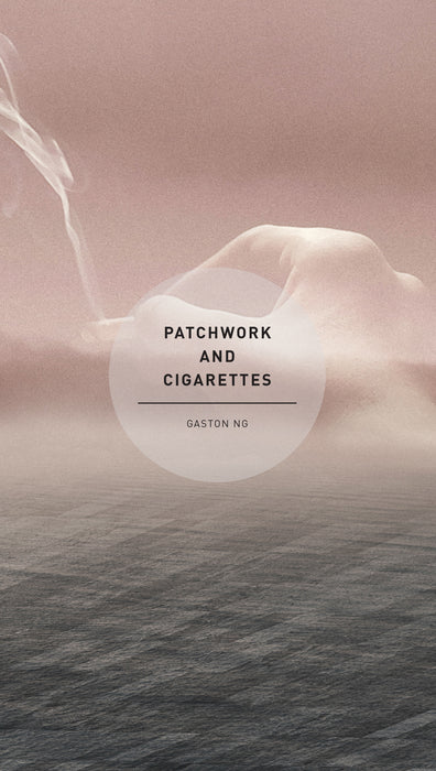 Patchwork and Cigarettes