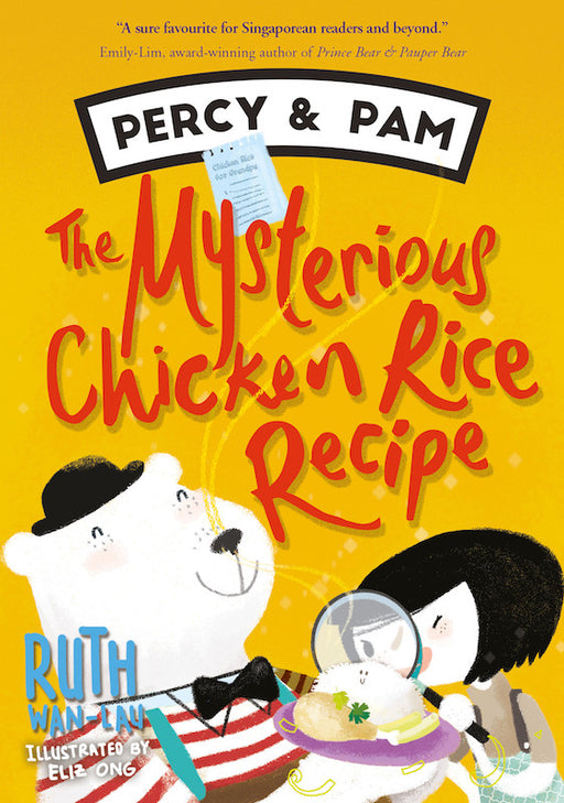 Percy and Pam: The Mysterious Chicken Rice Recipe - Localbooks.sg