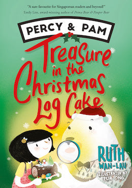 Percy and Pam: Treasure in the Christmas Log Cake - Localbooks.sg