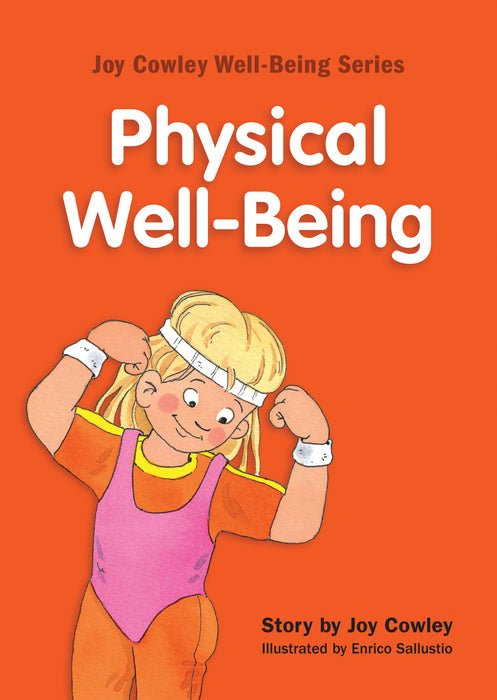 Joy Cowley Well-Being Series: Physical Well-Being (English Edition) (Set of 8 booklets)