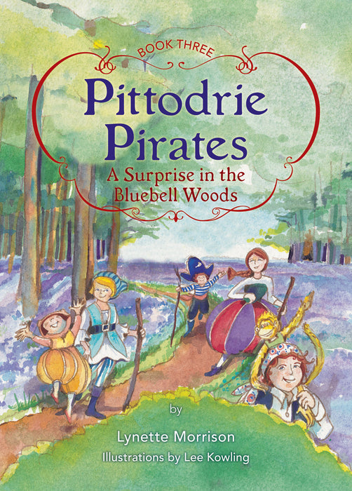 Pittodrie Pirates (Book 3): A Surprise in the Bluebell Woods