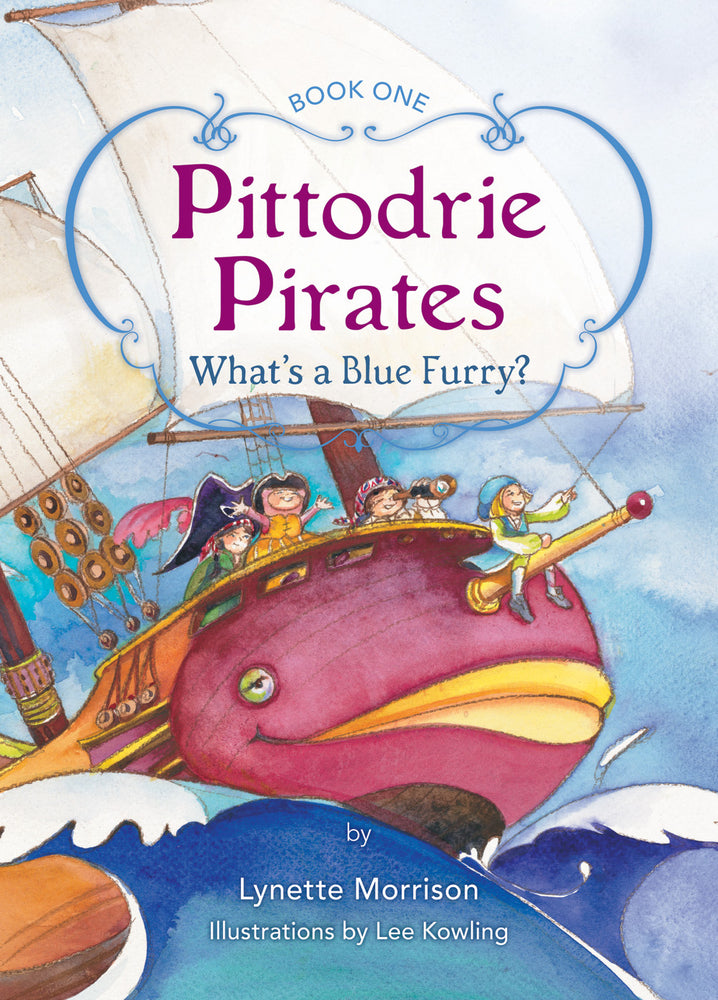 Pittodrie Pirates (Book 1): What's a Blue Furry?
