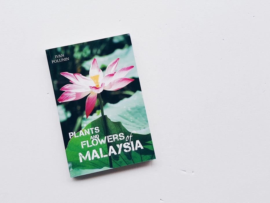 Plants & Flowers of Malaysia