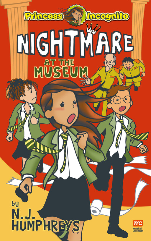 Princess Incognito: Nightmare at the Museum (book 2)