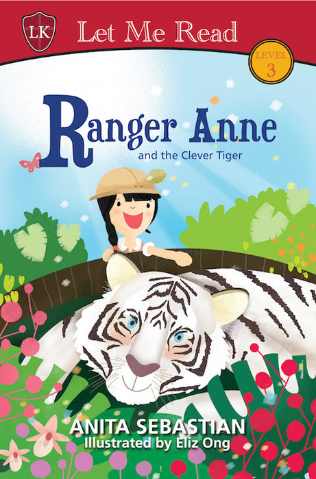 Ranger Anne and the Clever Tiger by Anita Sebastian