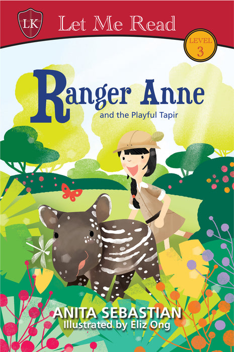 Ranger Anne and the Playful Tapir by Anita Sebastian