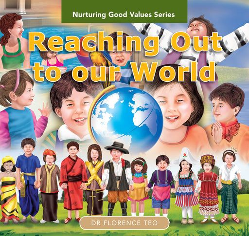 Nurturing Good Values Series: Reaching Out to Our World (Set of 6 booklets)