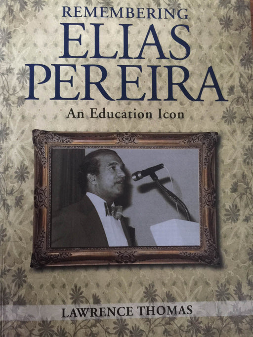 Remembering Elias Pereira - Localbooks.sg