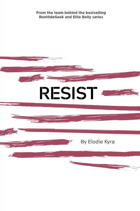 Resist: Part 2 of the Rage Trilogy
