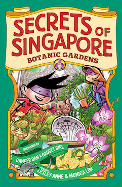 Secrets of Singapore: Botanic Gardens - Localbooks.sg